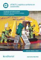 Logística sanitaria en catástrofes. SANT0108