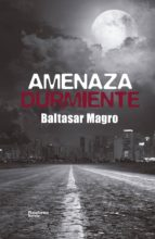 Amenaza durmiente (ebook)