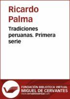 Tradiciones peruanas I (ebook)