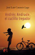 Andrés Andrade, el cuclillo trepador (ebook)