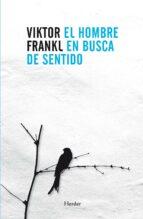 El hombre en busca de sentido (nueva traducción) (ebook)