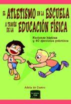 El atletismo en la escuela a través de la Educación Física (ebook)
