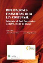 IMPLICACIONES FINANCIERAS DE LA LEY CONCURSAL