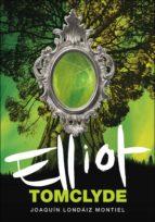 Elliot Tomclyde (Elliot Tomclyde 1)
