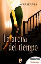 LA ARENA DEL TIEMPO (DETECTIVE HOLMES 4)