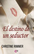 El destino de un seductor (ebook)