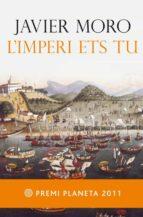 L'imperi ets tu (ebook)