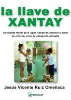 LA LLAVE DE XANTAY (ebook)
