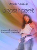 La ragazza in passerella (Vivi le mie storie) (ebook)