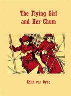 The Flying Girl and Her Chum (ebook)