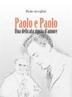Paolo e Paolo - Una delicata storia d'amore (ebook)