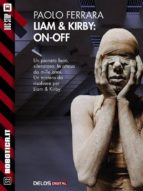Liam & Kirby: On-Off (ebook)