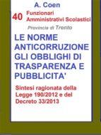 40 Funzionari Amministrativi Scolastici - Le norme anticorruzione, gli obblighi di trasparenza e pubblicità (ebook)