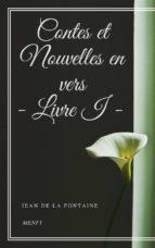 Contes et Nouvelles en vers - Livre I (ebook)