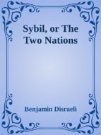 Sybil, or The Two Nations (ebook)