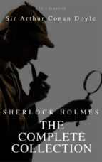 Sherlock Holmes: The Complete Collection (Active TOC) (AtoZ Classics)  (ebook)