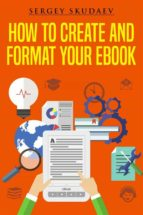 How to Create and Format Your eBook