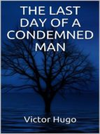 The Last Day of a condemned Man (ebook)