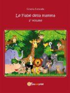 Le fiabe della mamma (ebook)