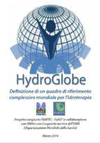 Hydroglobe - definizione di un quadro di riferimento complessivo mondiale per l'idroterapia (ebook)