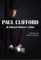 Paul Clifford (Traduzione di Fabrizio Giannini) (ebook)