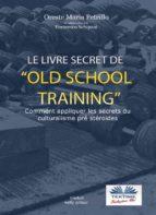 Le livre secret de l'entraînement Old School (ebook)
