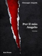 Per il mio Angelo (ebook)