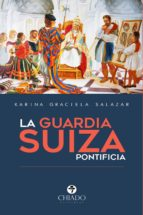 LA GUARDIA SUIZA PONTIFICIA