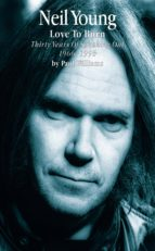 Neil Young: Love to Burn (ebook)