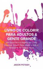 Livro De Colorir Para Adultos & Gente Grande (ebook)