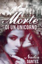 Morte Di Un Unicorno (ebook)