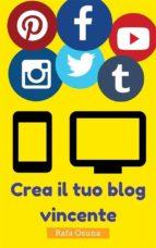 Crea Il Tuo Blog Vincente (ebook)