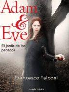 Adam & Eve. El Jardin De Los Pecados. (ebook)