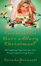 Can Martha Have a Mary Christmas? (ebook)