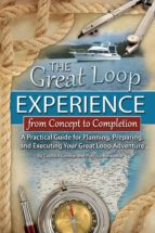 The Great Loop Experience - From Concept to Completion (ebook)