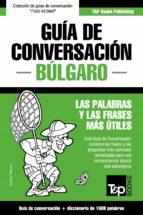 Guía de Conversación Español-Búlgaro y diccionario conciso de 1500 palabras (ebook)