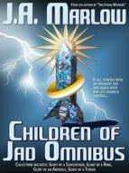 CHILDREN OF JAD OMNIBUS