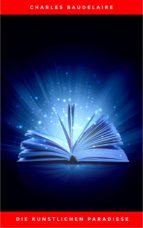 Die künstlichen Paradiese (ebook)
