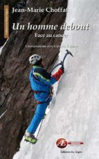 Un homme debout, face au cancer (ebook)