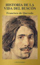 Historia de la vida del Buscón (A to Z Classics) (ebook)
