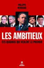 LES AMBITIEUX