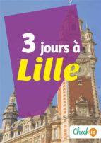 3 jours à Lille (ebook)