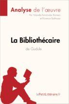 La Bibliothécaire de Gudule (Analyse de l'oeuvre) (ebook)