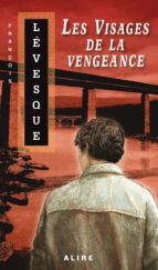 VISAGES DE LA VENGEANCE (LES)