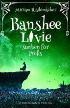 Banshee Livie: Sterben für Profis (ebook)