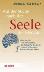 Auf der Suche nach der Seele der Medizin (ebook)