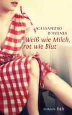 Weiß wie Milch, rot wie Blut (ebook)