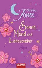 Sonne, Mond und Liebeszauber (ebook)