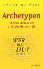 Archetypen - Wer bist du? (ebook)
