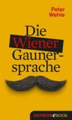 Die Wiener Gaunersprache (ebook)
